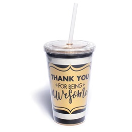 Thank You for Being Awesome Tumbler