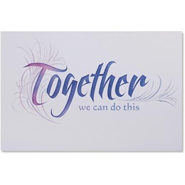 Together We Can Do This Greeting Card