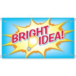 Bright Idea Vinyl Banners